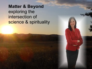 Matter and Beyond Host MaryLynn Schiavi